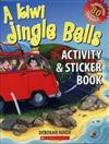 A Kiwi Jingle Bells: Activity and Sticker Book