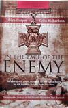 In The Face Of The Enemy: The Complete History Of The Victoria Cross AndNew Zealand
