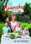 The Nourished Toddler: The essential guide to navigating toddler feeding from 1-5 years