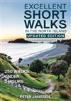 Excellent Short Walks in the North Island: 250 walks under 2 hours
