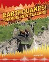 EARTHQUAKES!: SHAKING NEW ZEALAND