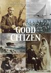 The Good Citizen: Amazing Story of Tom Ryan