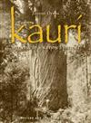 Kauri:Witness to a Nations History
