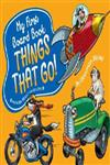 My First Board Book: Things That Go!