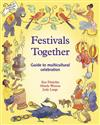 Festivals Together: A Guide to Multi-Cultural Celebration