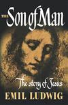 The Son of Man: The Story of Jesus