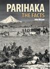 Parihaka, the Facts