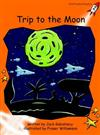 Red Rocket Readers: Fluency Level 1 Fiction Set B: Trip to the Moon