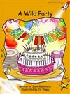 Red Rocket Readers: Fluency Level 4 Fiction Set B: A Wild Party