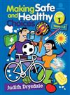 Making Safe and Healthy Choices Bk 1 (Years 1-2)
