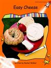 Red Rocket Readers: Fluency Level 1 Non-Fiction Set B: Easy Cheese