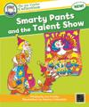 Smarty Pants and the Talent Show - Small Book