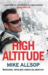 High Altitude: Mountaineer, Airline Pilot, Modern-day Adventurer