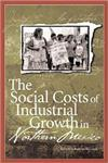 Social Costs of Industrial Growth in Northern Mexico