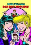 Betty and Veronica: Bad Boy Trouble