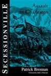 Secessionville: Assault On Charleston