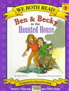 We Both Read: Ben and Becky in the Haunted House