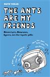 The Ants Are My Friends: Misheard Lyrics, Malapropisms, Eggcorns and Other Linguistic Gaffes