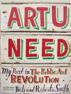 Art U Need: My Part in the Public Art Revolution