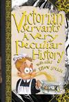 Victorian Servants: A Very Peculiar History