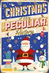 Christmas, A Very Peculiar History: A Very Peculiar History
