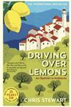 Driving Over Lemons: An Optimist in Andalucia - Special Anniversary Edition (with new chapter 25 years on)