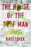 The House of the Deaf Man