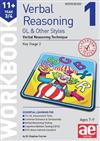 11+ Verbal Reasoning Year 3/4 GL & Other Styles Workbook 1: Verbal Reasoning Technique