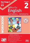 KS2 Semantics Year 5/6 Workbook 2 - Antonyms