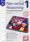 11+ Non-verbal Reasoning Year 4/5 Workbook 1: Non-verbal Reasoning Technique