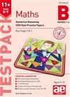 11+ Maths Year 5-7 Testpack B Papers 1-4: Numerical Reasoning CEM Style Practice Papers