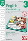 11+ Creative Writing Workbook 3: Creative Writing and Story-Telling Skills