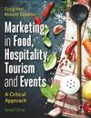 Marketing Tourism, Events and Food 2nd edition: A customer based approach