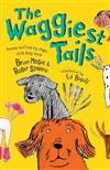 The Waggiest Tails: Poems written by dogs