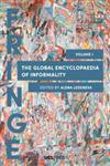 The Global Encyclopaedia of Informality, Volume 1: Towards Understanding of Social and Cultural Complexity