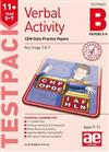 11+ Verbal Activity Year 5-7 Testpack B Papers 5-8: CEM Style Practice Papers