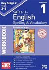 KS2 Spelling & Vocabulary Workbook 1: Foundation Level