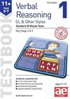 11+ Verbal Reasoning Year 5-7 GL & Other Styles Testbook 1: Standard 20 Minute Tests