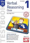 11+ Verbal Reasoning Year 5-7 Cloze Testbook 1