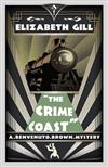 The Crime Coast: A Golden Age Mystery