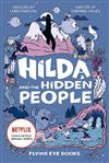 Hilda and the Hidden People (Netflix Original Series book 1)