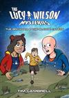 The Lucy Wilson Mysteries: The Brigadier and the Bledoe Cadets