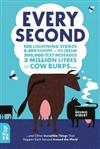 Every Second: 100 Lightning Strikes, 8,000 Scoops of Ice Cream, 200,000 Text Messages, 3 Million Litres of Cow Burps ... and Other Incredible Things That Happen Each Second Around the World