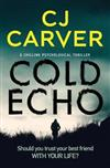 Cold Echo: a chilling psychological thriller