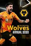 The Official Wolverhampton Wanderers Annual 2020