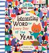 An Interesting Word for Every Day of the Year: Fascinating Words for First Readers