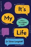 It's My Life: YA ethics for a better world