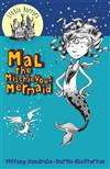 Mal the Mischievous Mermaid