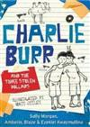 Charlie Burr and the Three Stolen Dollars: Little Hare Books