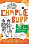 Charlie Burr and the Great Shed Invasion: Little Hare Books